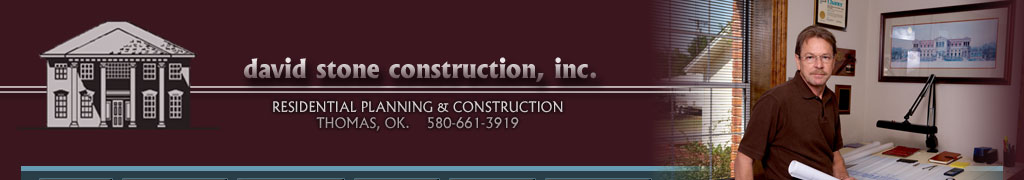 David Stone Contruction Oklahoma new homes and remodel